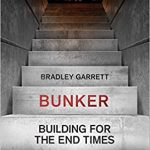 Bunker Building For The End Times